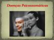 FENÔMENO PSICOSSOMÁTICO